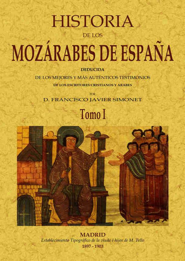 Historia de los mozarabes (2 tomos)