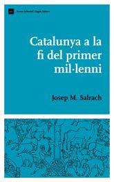 Catalunya a la fi del primer milÚlenni