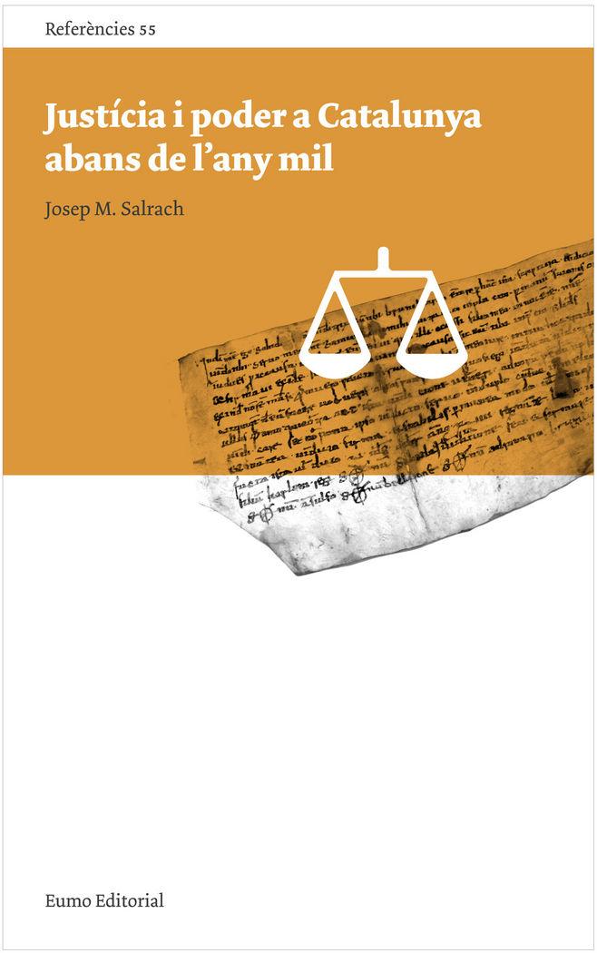 Justicia i poder a catalunya abans de l'any mil