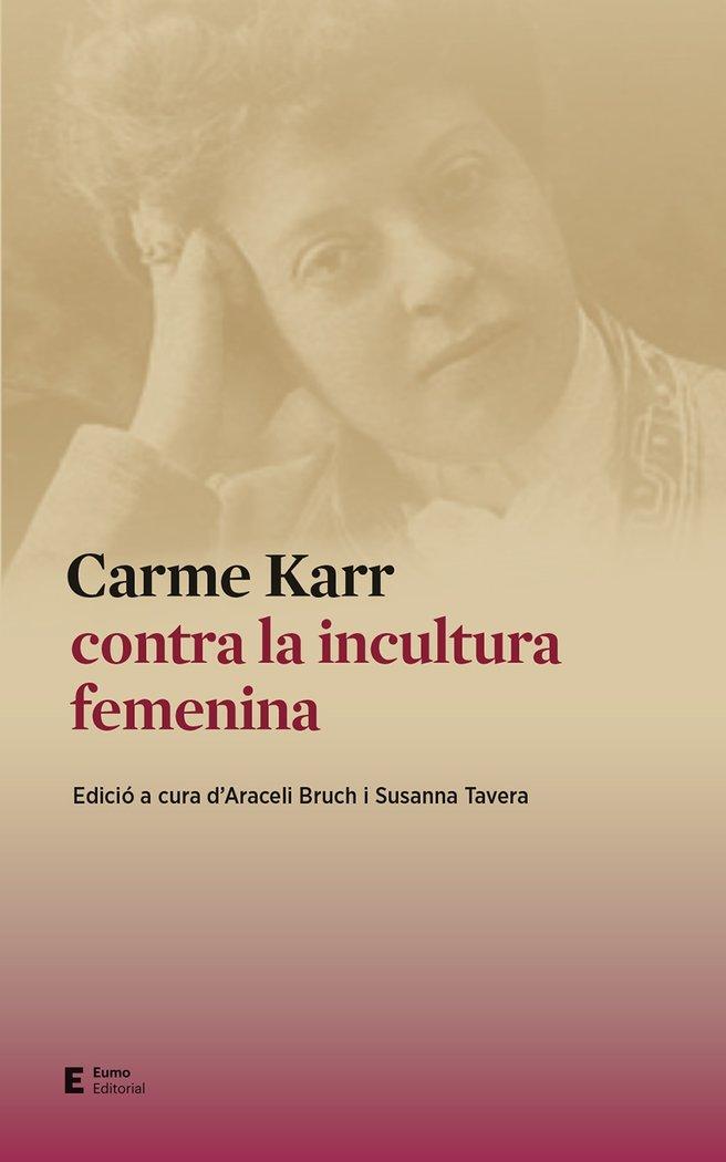 Carme karr contra la incultura femenina catalan