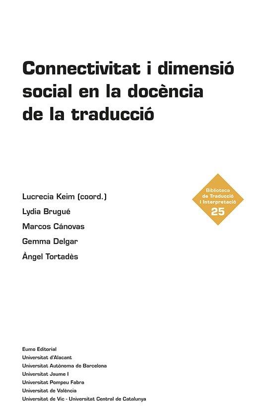 Connectivitat i dimensio social en la docencia de la traduc