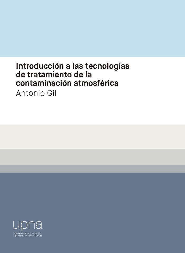 Introduccion a las tecnologias de tratamiento de la contamin