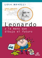 Leonardo y la mano que dibuja el futuro vgc