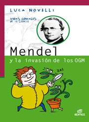 Mendel y la invasion de los ogm