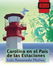 Carolina en el pais de las estaciones
