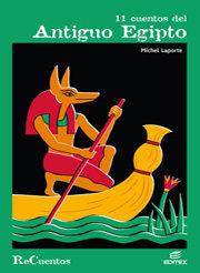 11 cuentos del antiguo egipto recuentos