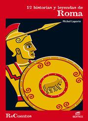 12 historias y leyendas de roma recuentos