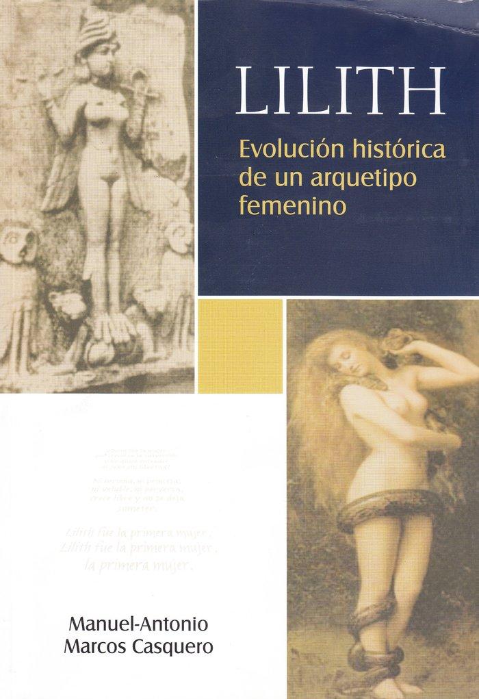 Lilith. evolucion historica de un arquetipo femenino