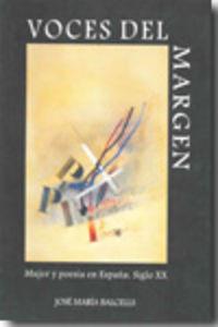 Voces del margen. mujer y poesia en españa. siglo xx