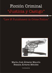 Ficcion criminal justicia y castigo