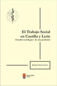 Trabajo social en castilla y leon. estudio sociologico de un