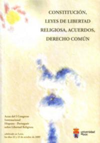 Constitucion, leyes de libertad religiosa, acuerdos, derecho