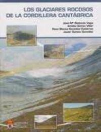 Glaciares rocosos de la cordillera cantabrica,los