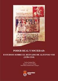 Poder real y sociedad: estudios sobre el reinado de alfonso
