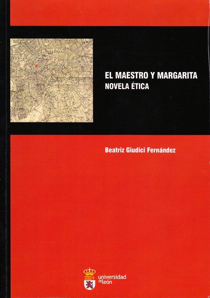 Maestro y margarita. novela etica,el