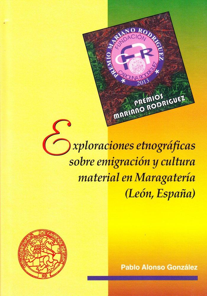 Exploraciones etnograficas sobre emigracion y cultura materi
