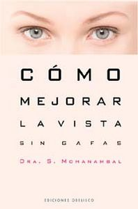 Como mejorar la vista sin gafas salud y vida natural