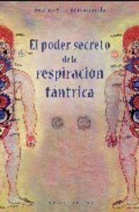 Poder secreto de las respiracion tantrica,el