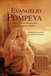 Evangelio de pompeya el mensaje escrito por jesus en el