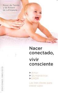 Nacer conectado vivir consciente
