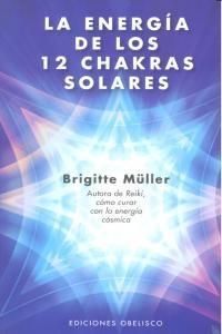Energia de los 12 chakras solares,la