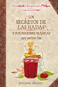 Secretos de las hadas y sus pociones magicas para sentirse