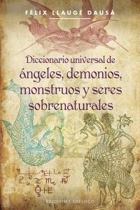Dicc.universal angeles demonios monstruos y seres sobrenatu
