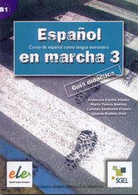 Guia didactica español en marcha 3 nivel b1