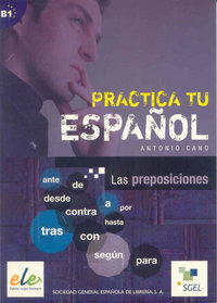Practica tu español las preposiciones