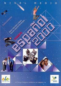 Español 2000 medio solicionario ed.07