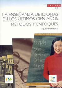 Enseñanza de idiomas en los ultimos cien años