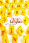 Taller de lengua. actividades desarrollo competencia comunic