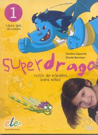 Superdrago libro 1