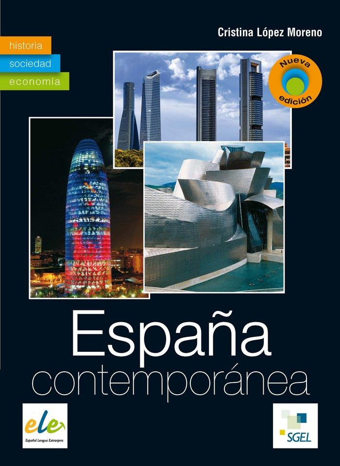 EspaÑa contemporanea (nueva edicion)