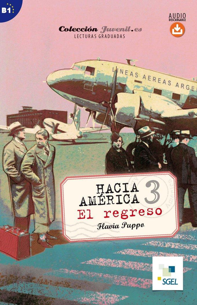 Hacia america 3: el regreso (audio descargable)
