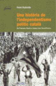Una historia de l'independentisme politic catala