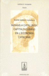 Indians a catalunya: capitals cubans en l'economia catalana