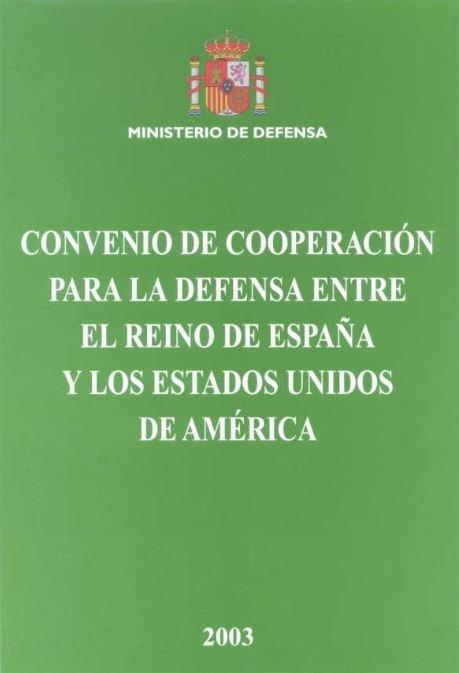 Convenio de cooperacion para la defensa entre el reino de es