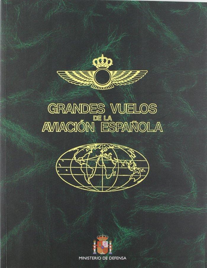 Grandes vuelos de la aviacion española