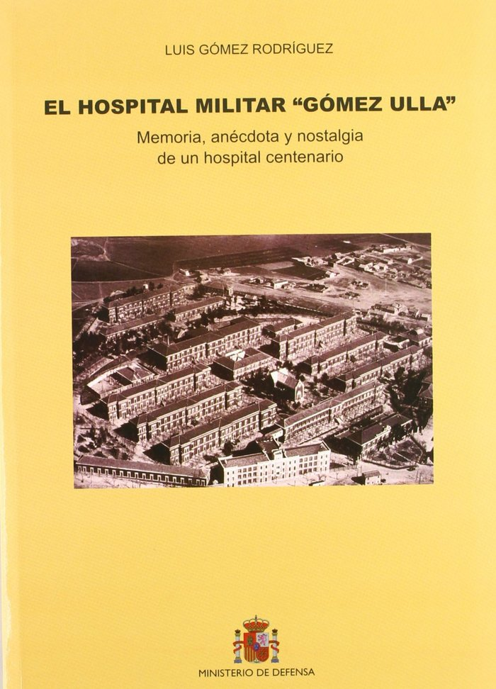 Hospital, militar gomez ulla,el