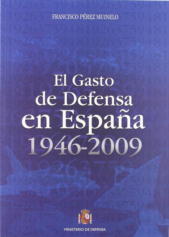 Gasto de defensa en españa, 1946-2009,el