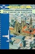 Itinerario aerofotografico del camino de santiago