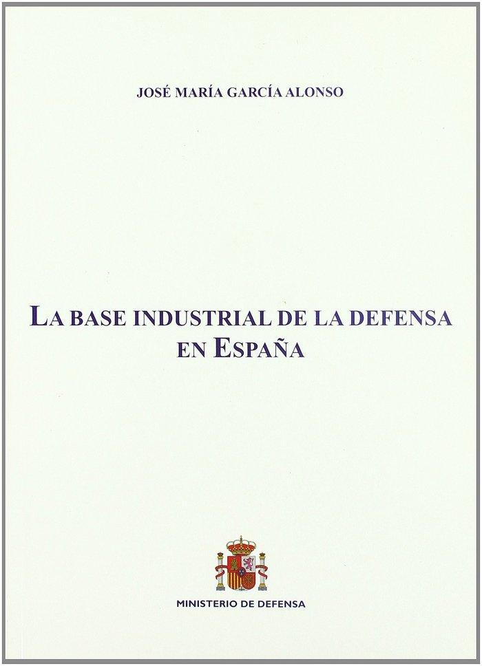 Base industrial de la defensa en españa,la