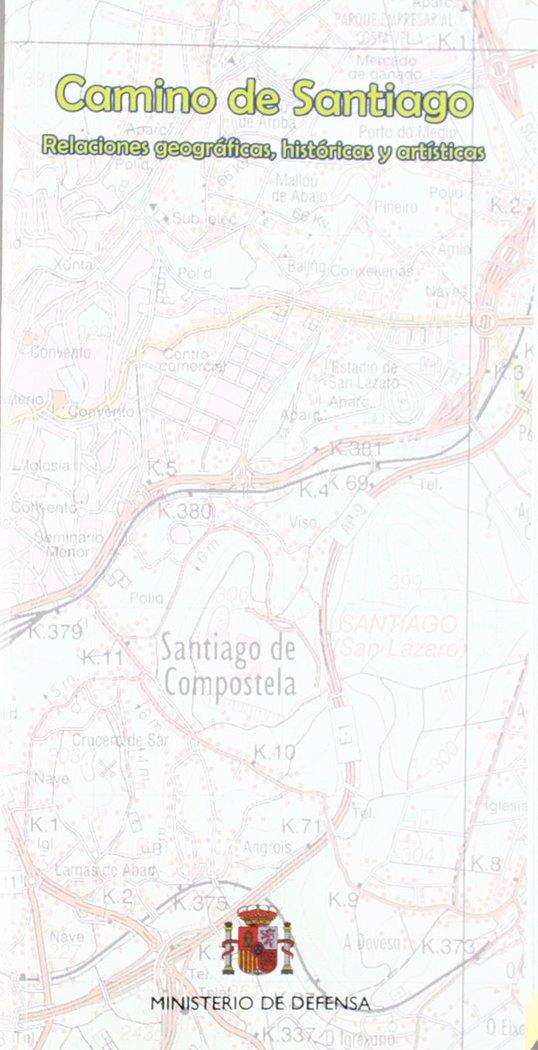 Camino de santiago, relaciones geograficas, historicas y art