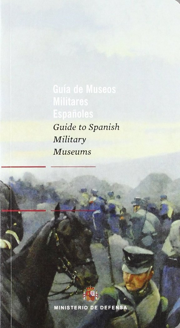 Guia de museos militares españoles