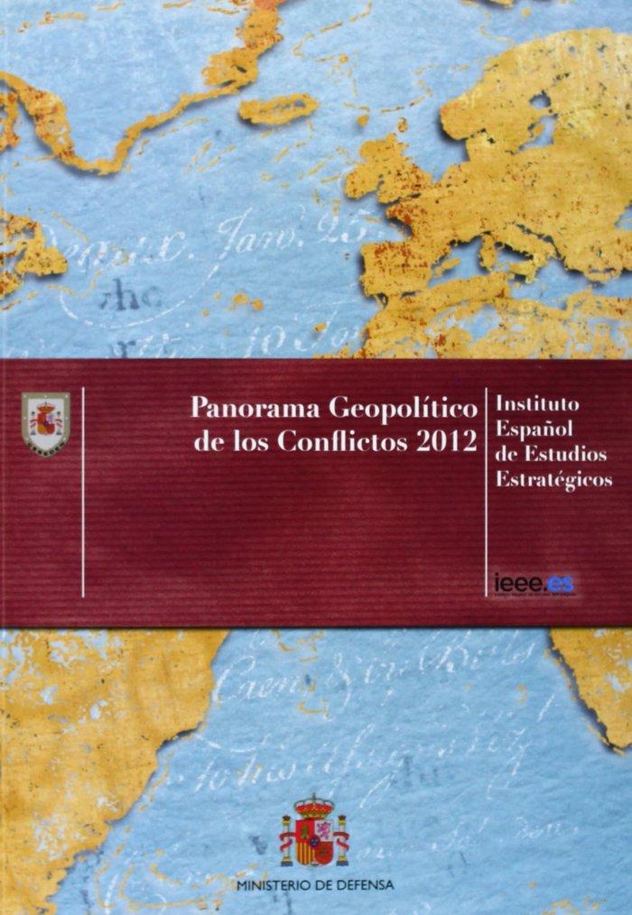 Panorama geopolitico de los conflictos 2012