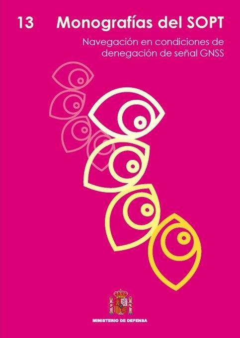 Navegacion en condiciones de denegacion de señal gnss