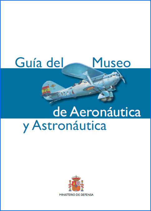 Museo de aeronautica y astronautica. guia
