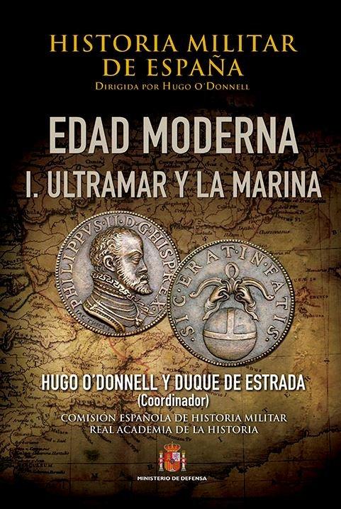 Edad moderna i ultramar y la marina historia militar de e