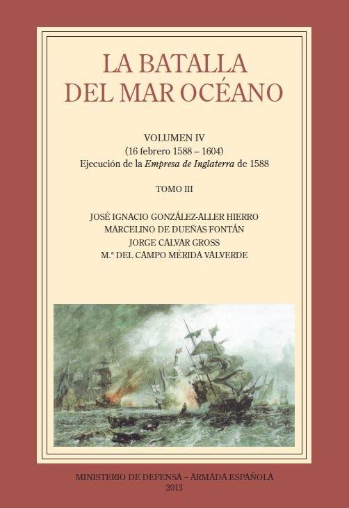 Batalla del mar oceano. vol. iv,la